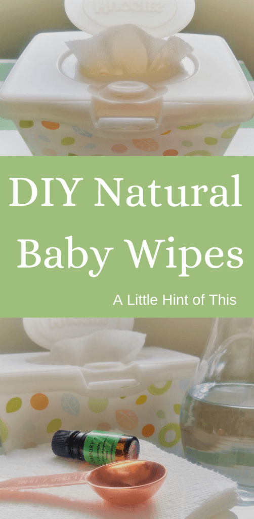 Natural Homemade Baby Wipes - A Little